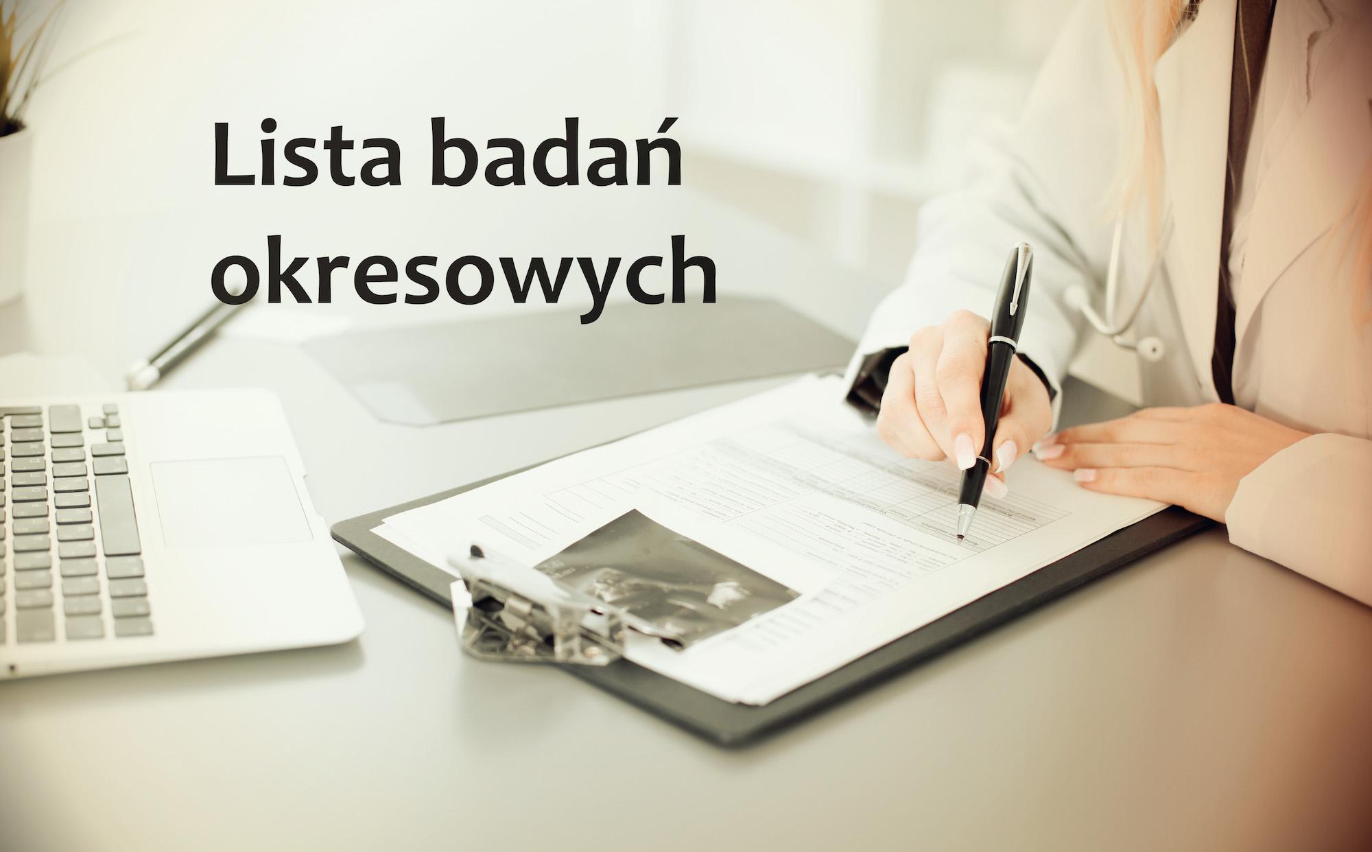 Uniwersalna lista badań okresowych – obowiązkowy przegląd stanu zdrowia i nie tylko!